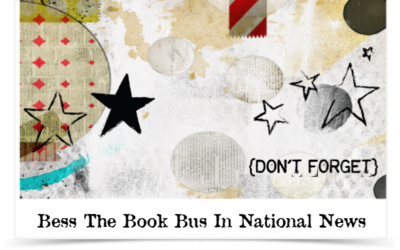 National Pandemic Coverage on Bess The Book Bus